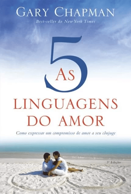 As cinco linguagens do amor - Gary Chapman